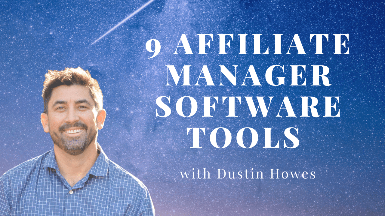 9 Software Tools Affiliate Managers Need to Grow the Program – Affiliate Summit 2020 presentation