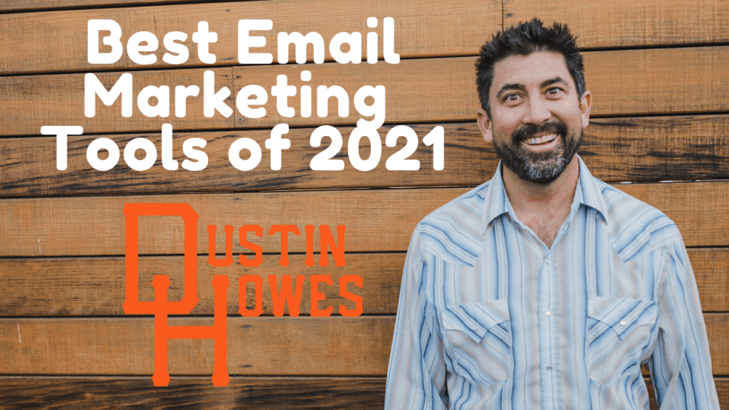 Best Email Marketing Tools of 2021
